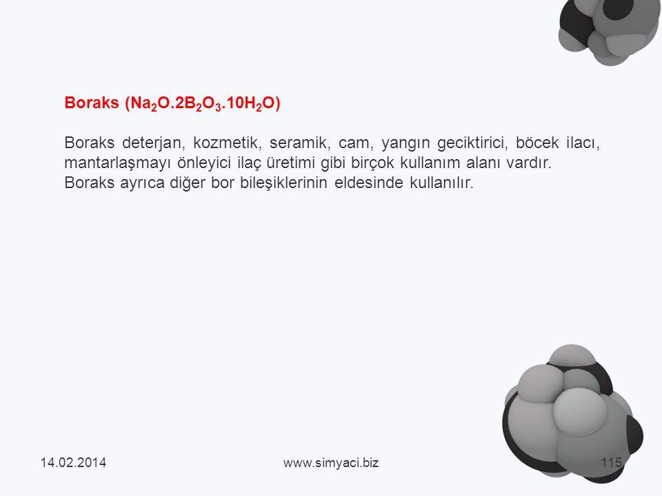 Boraks ayrıca diğer bor bileşiklerinin eldesinde kullanılır.