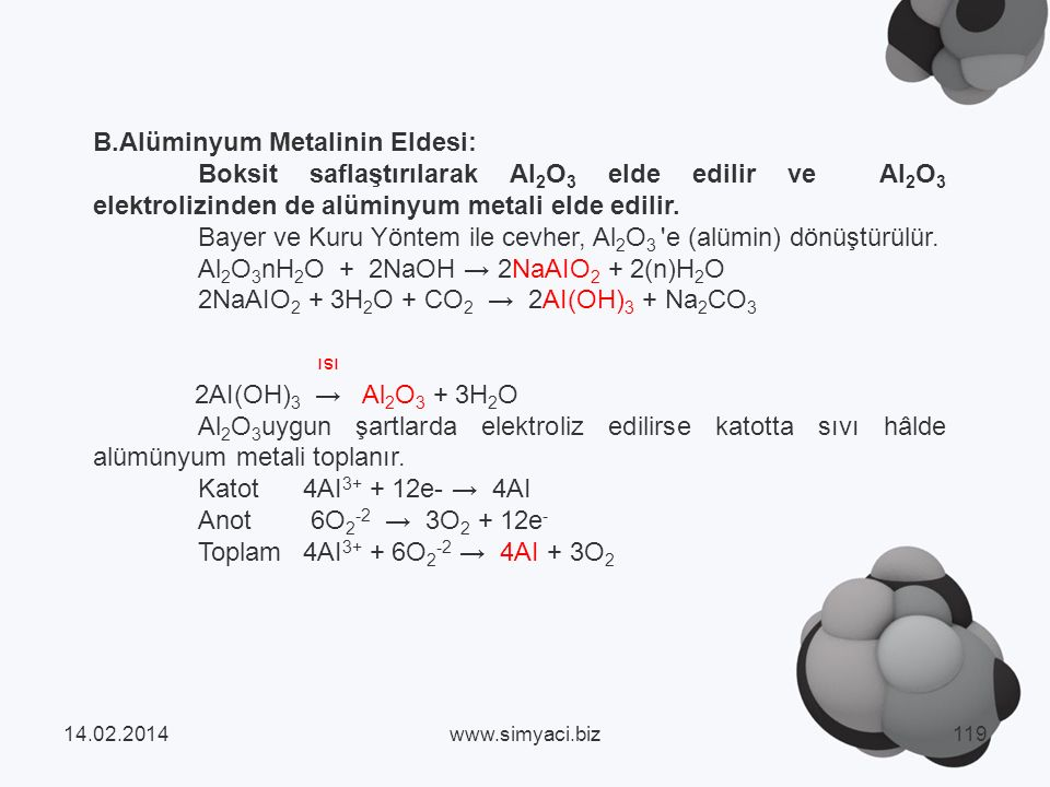 B.Alüminyum Metalinin Eldesi: