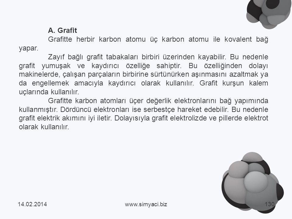Grafitte herbir karbon atomu üç karbon atomu ile kovalent bağ yapar.
