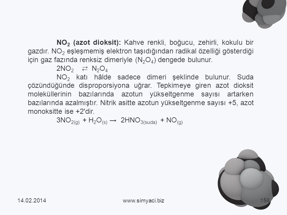 3NO2(g) + H2O(s) → 2HNO3(suda) + NO(g)