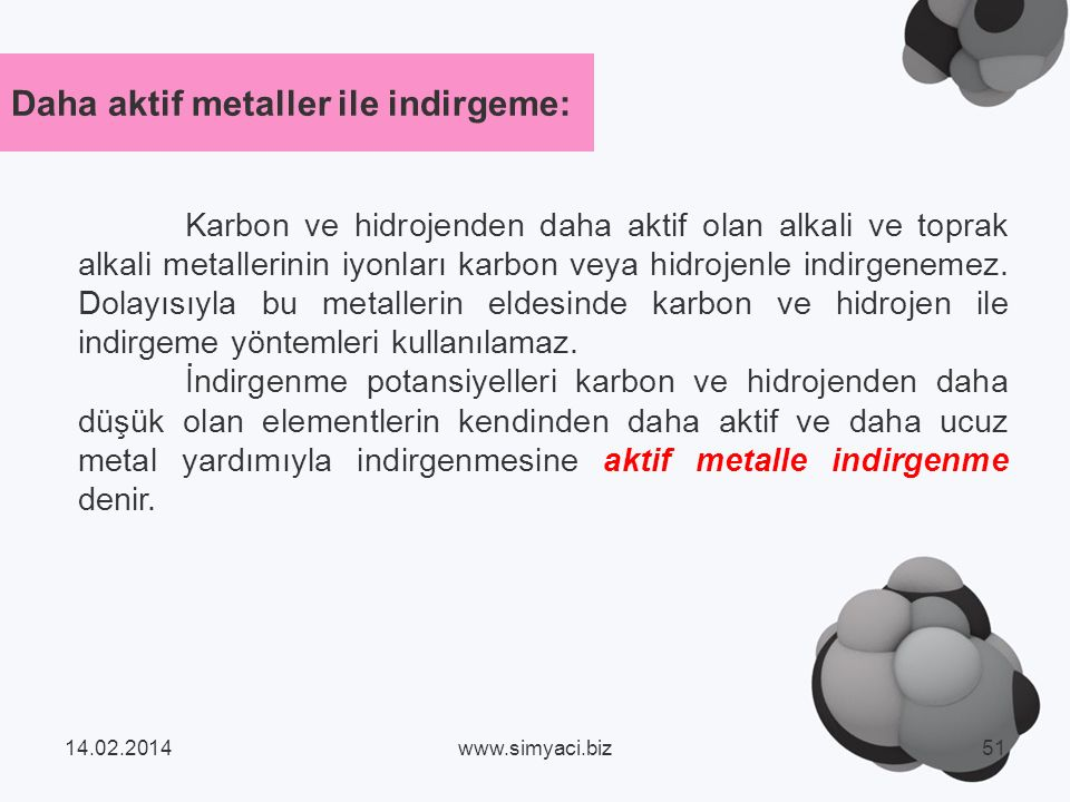 Daha aktif metaller ile indirgeme: