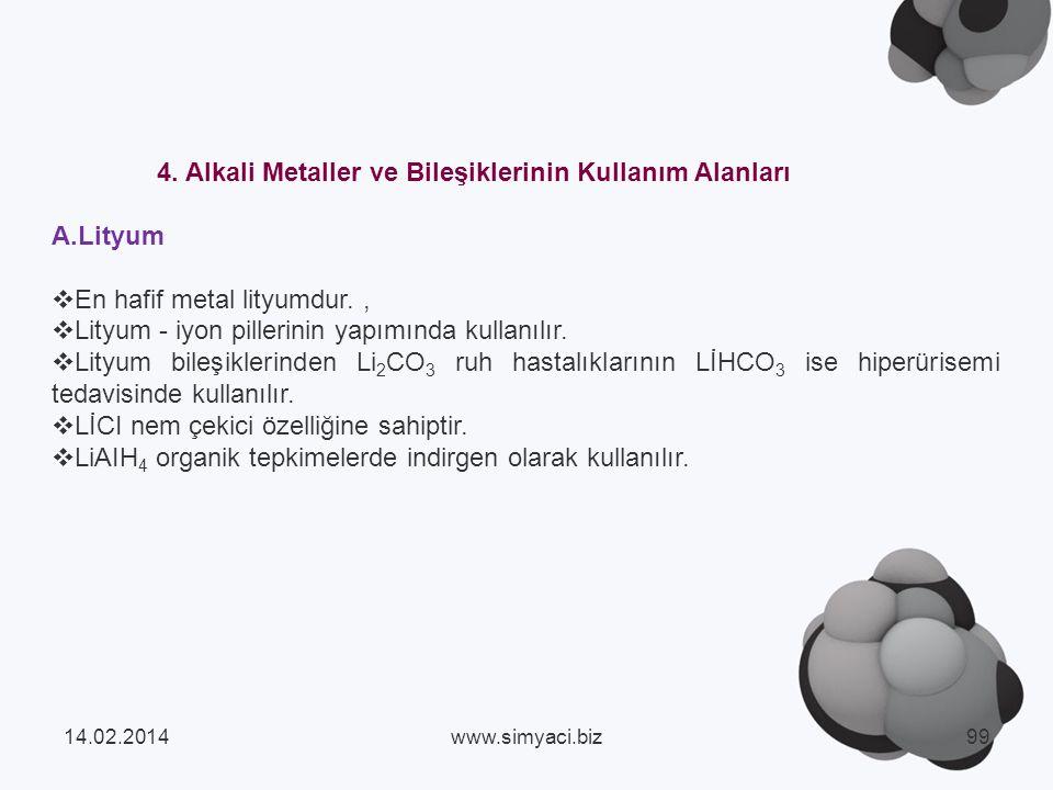 4. Alkali Metaller ve Bileşiklerinin Kullanım Alanları A.Lityum