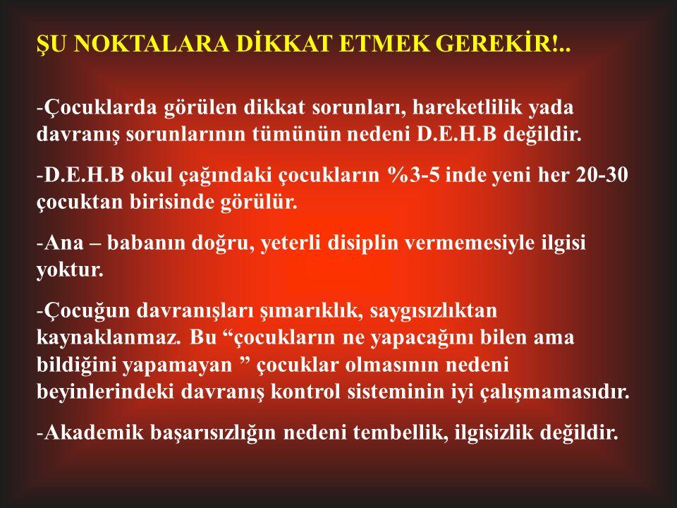 ŞU NOKTALARA DİKKAT ETMEK GEREKİR!..