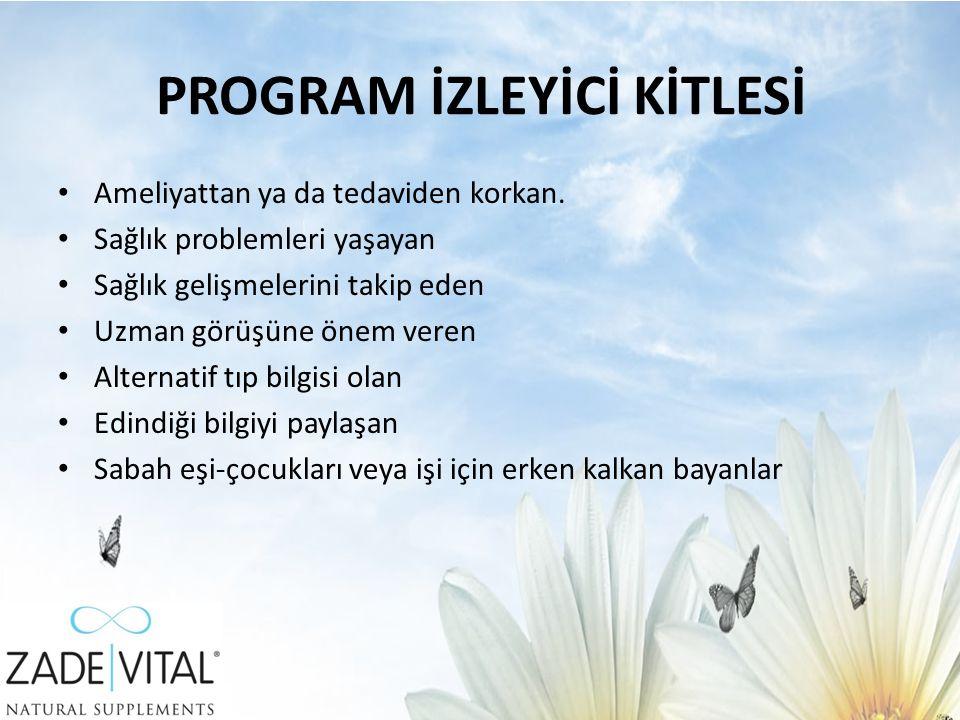 PROGRAM İZLEYİCİ KİTLESİ