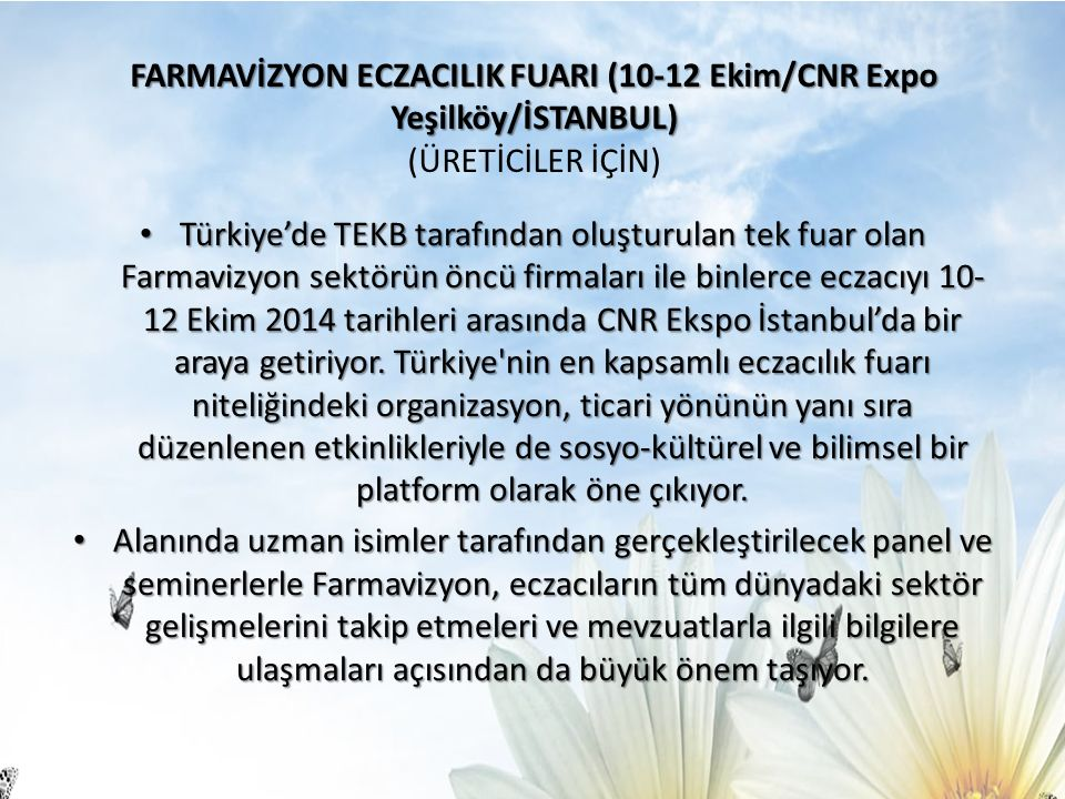 FARMAVİZYON ECZACILIK FUARI (10-12 Ekim/CNR Expo Yeşilköy/İSTANBUL) (ÜRETİCİLER İÇİN)