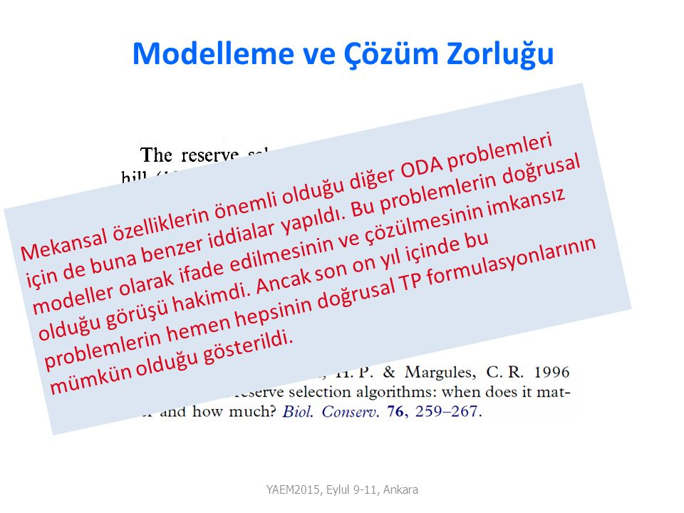 Modelleme ve Çözüm Zorluğu