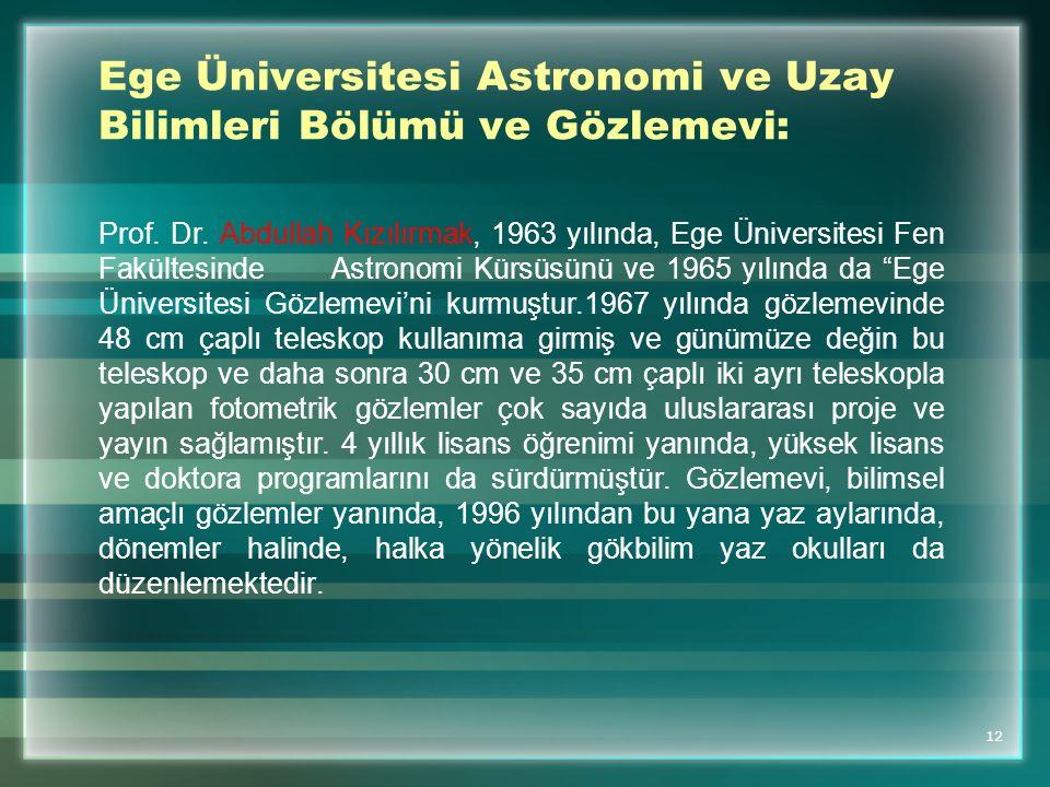 Ege Üniversitesi Astronomi ve Uzay Bilimleri Bölümü ve Gözlemevi: