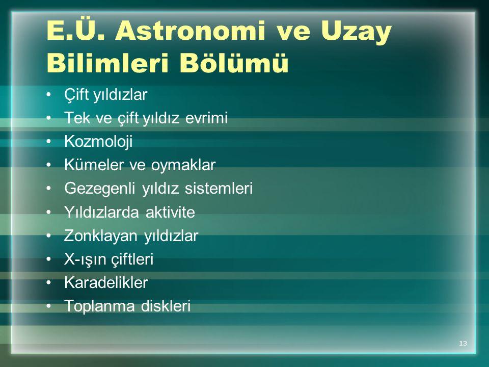E.Ü. Astronomi ve Uzay Bilimleri Bölümü