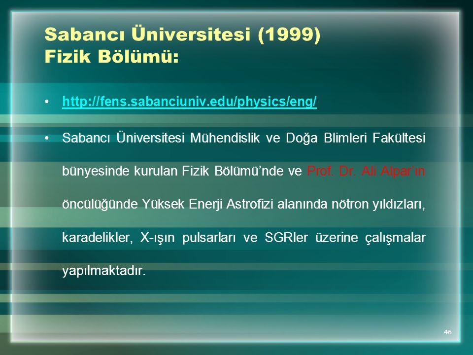 Sabancı Üniversitesi (1999) Fizik Bölümü: