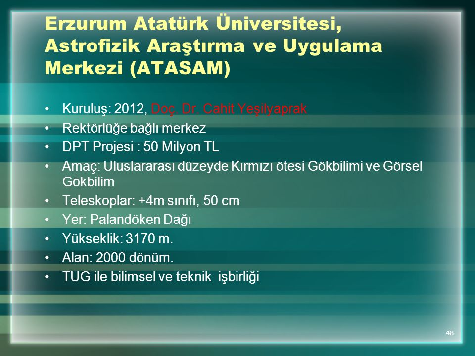 Erzurum Atatürk Üniversitesi, Astrofizik Araştırma ve Uygulama Merkezi (ATASAM)