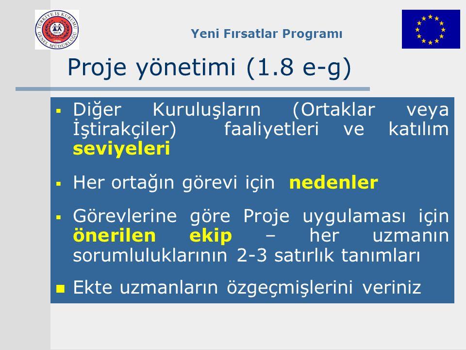Proje yönetimi (1.8 e-g) Diğer Kuruluşların (Ortaklar veya İştirakçiler) faaliyetleri ve katılım seviyeleri.