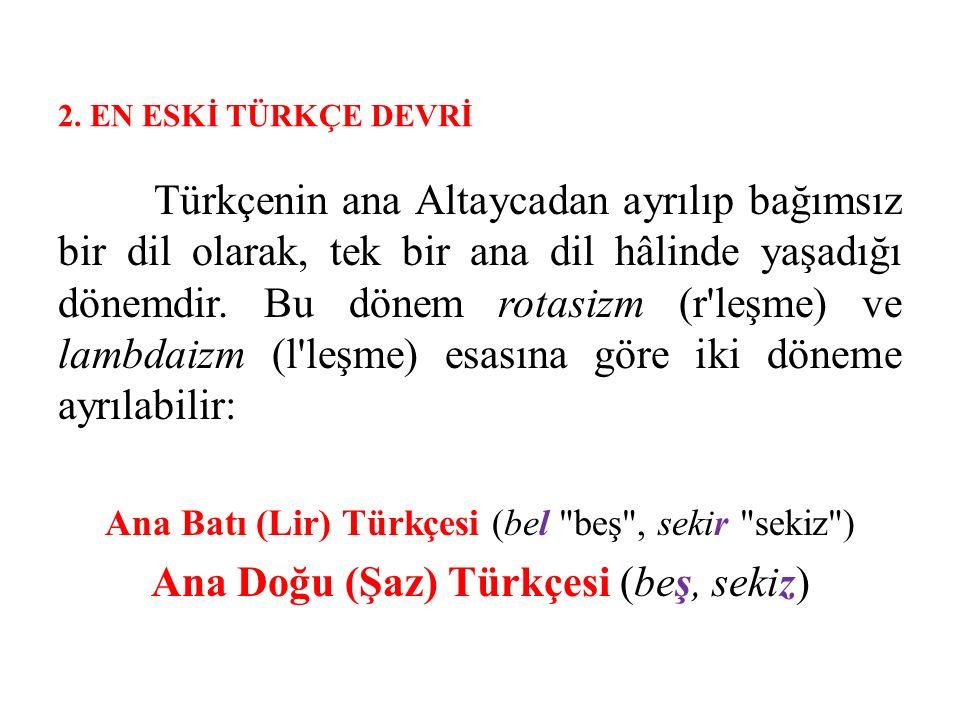 Ana Doğu (Şaz) Türkçesi (beş, sekiz)