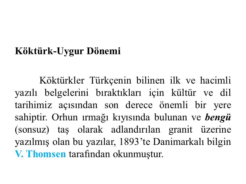 Köktürk-Uygur Dönemi