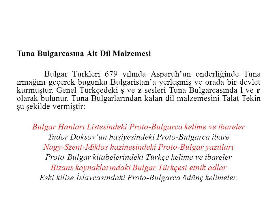 Tuna Bulgarcasına Ait Dil Malzemesi