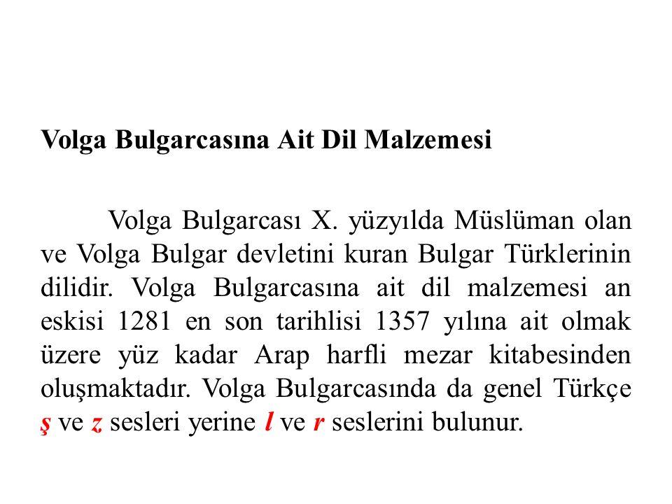 Volga Bulgarcasına Ait Dil Malzemesi