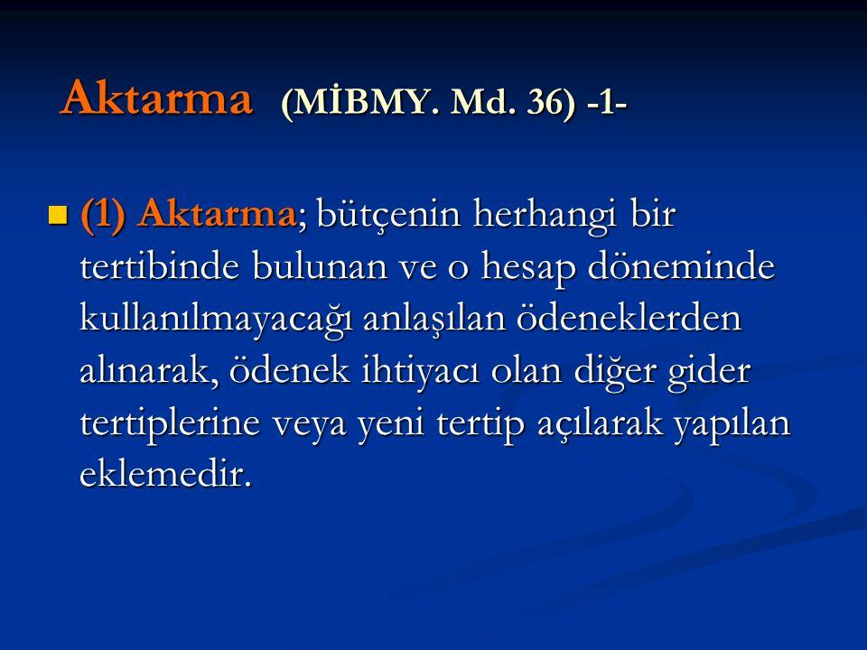 Aktarma (MİBMY. Md. 36) -1-