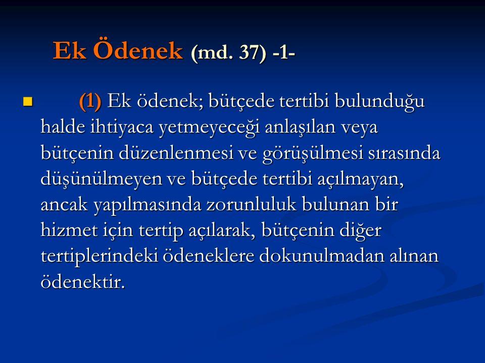 Ek Ödenek (md. 37) -1-