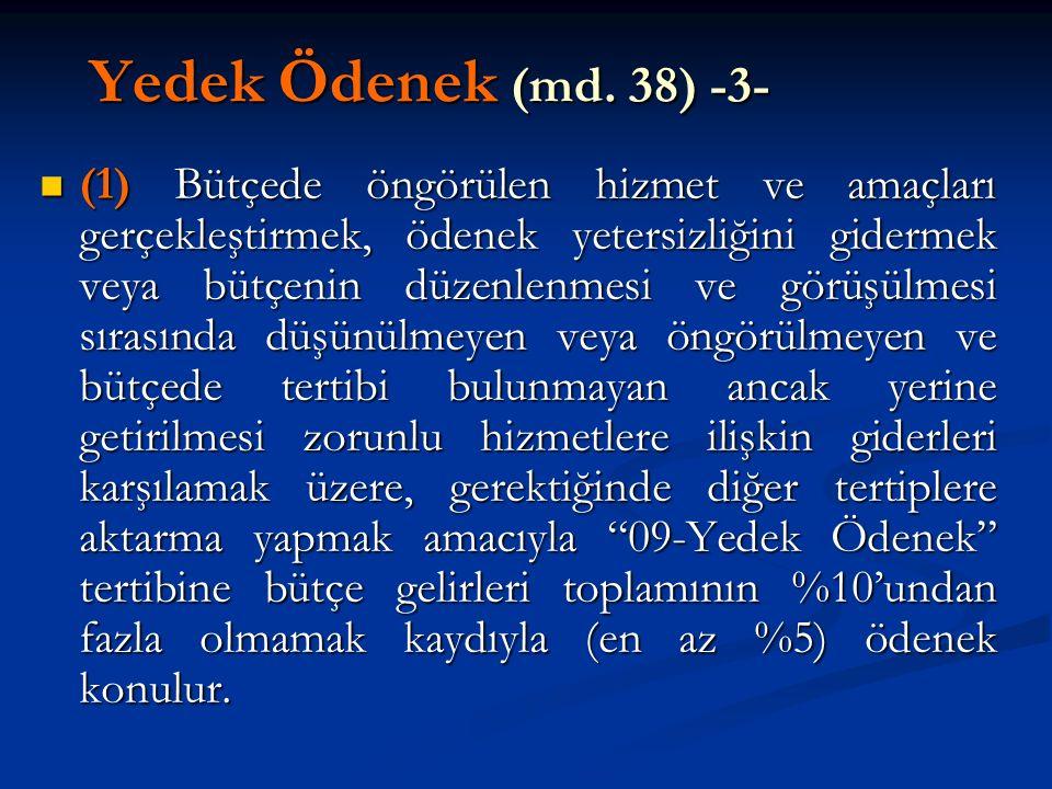 Yedek Ödenek (md. 38) -3-