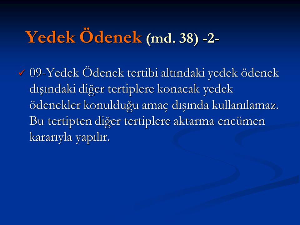 Yedek Ödenek (md. 38) -2-