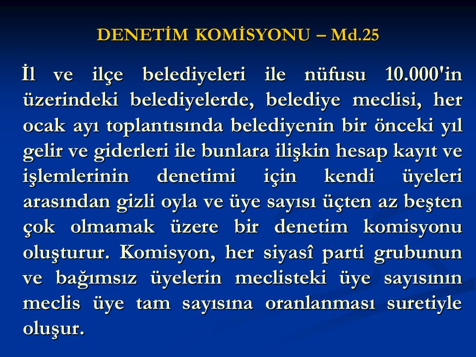DENETİM KOMİSYONU – Md.25