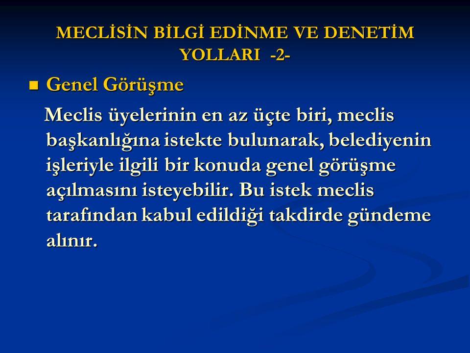 MECLİSİN BİLGİ EDİNME VE DENETİM YOLLARI -2-