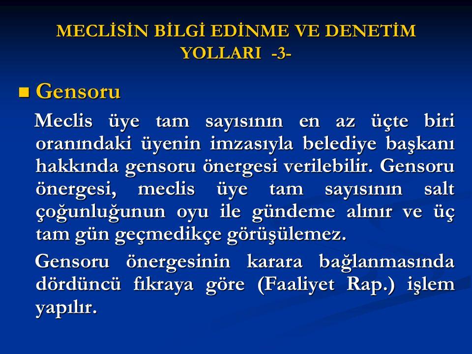 MECLİSİN BİLGİ EDİNME VE DENETİM YOLLARI -3-