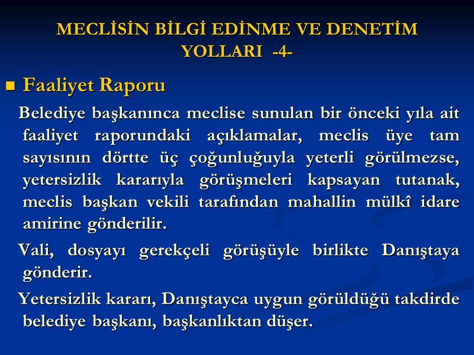 MECLİSİN BİLGİ EDİNME VE DENETİM YOLLARI -4-