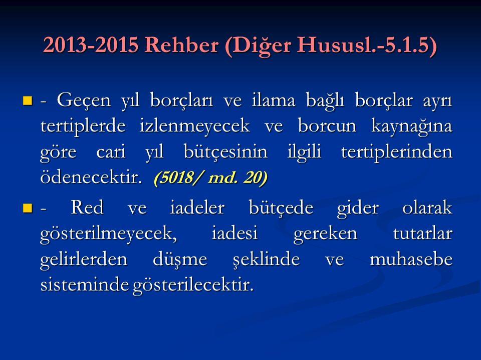 2013-2015 Rehber (Diğer Hususl.-5.1.5)