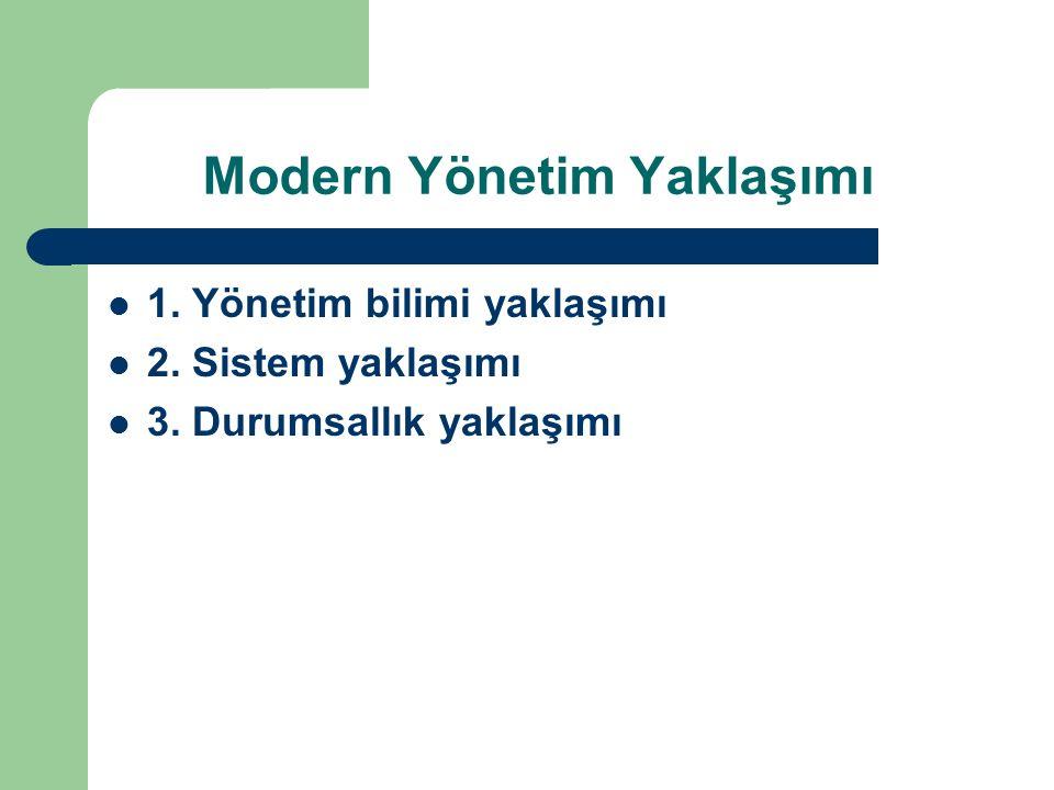 Modern Yönetim Yaklaşımı