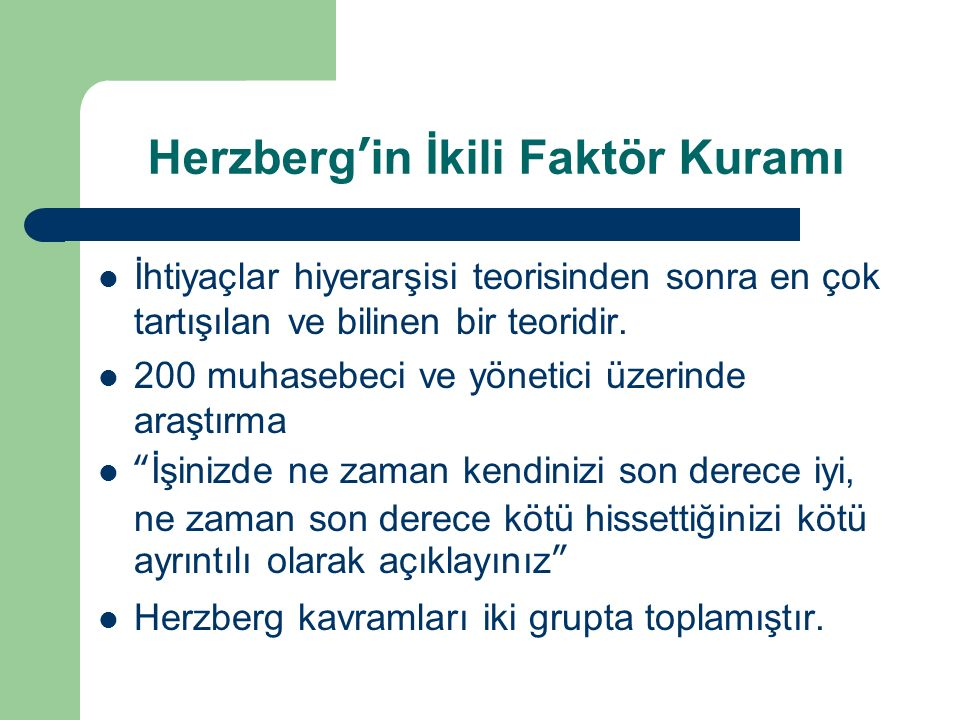 Herzberg'in İkili Faktör Kuramı