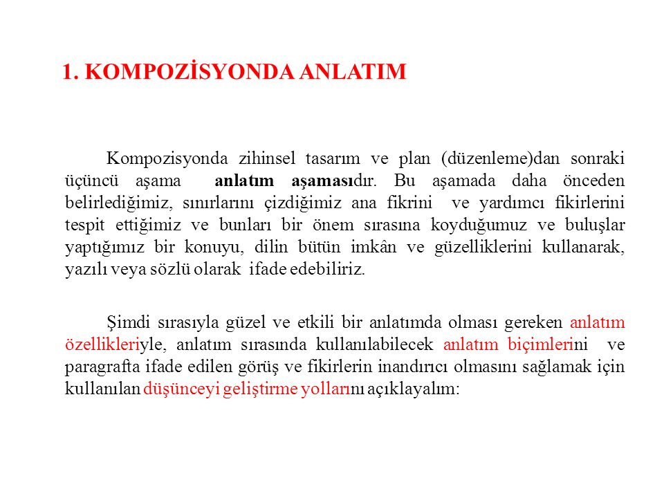 1. KOMPOZİSYONDA ANLATIM