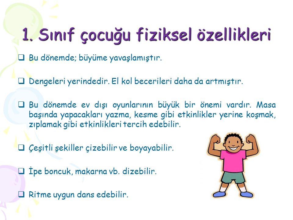 1. Sınıf çocuğu fiziksel özellikleri