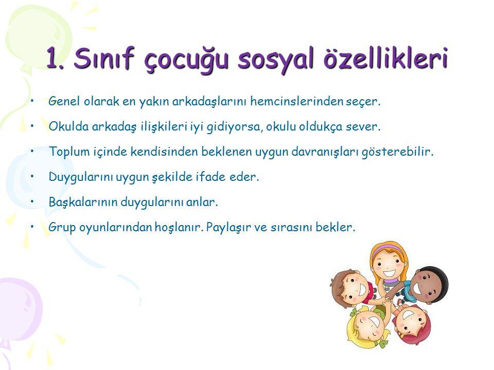 1. Sınıf çocuğu sosyal özellikleri