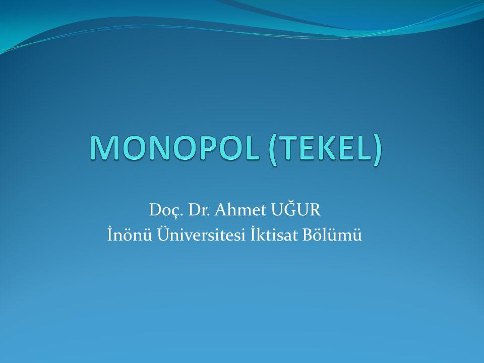 Doç. Dr. Ahmet UĞUR İnönü Üniversitesi İktisat Bölümü