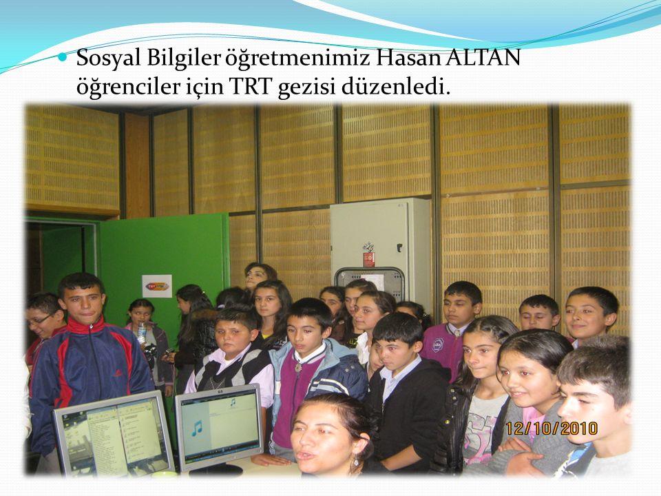 Sosyal Bilgiler öğretmenimiz Hasan ALTAN öğrenciler için TRT gezisi düzenledi.