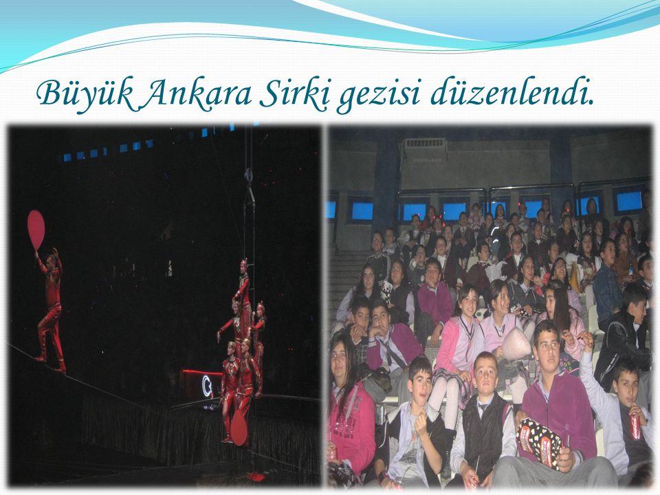Büyük Ankara Sirki gezisi düzenlendi.