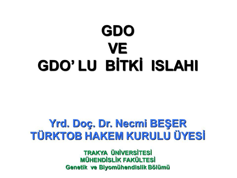 GDO VE GDO' LU BİTKİ ISLAHI
