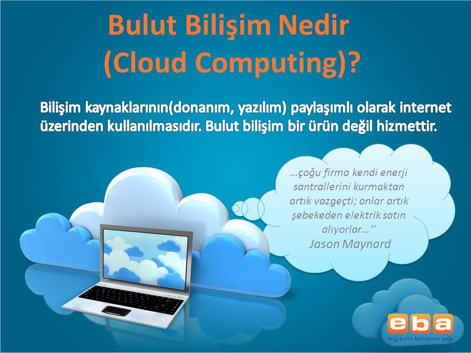 Bulut Bilişim Nedir (Cloud Computing)