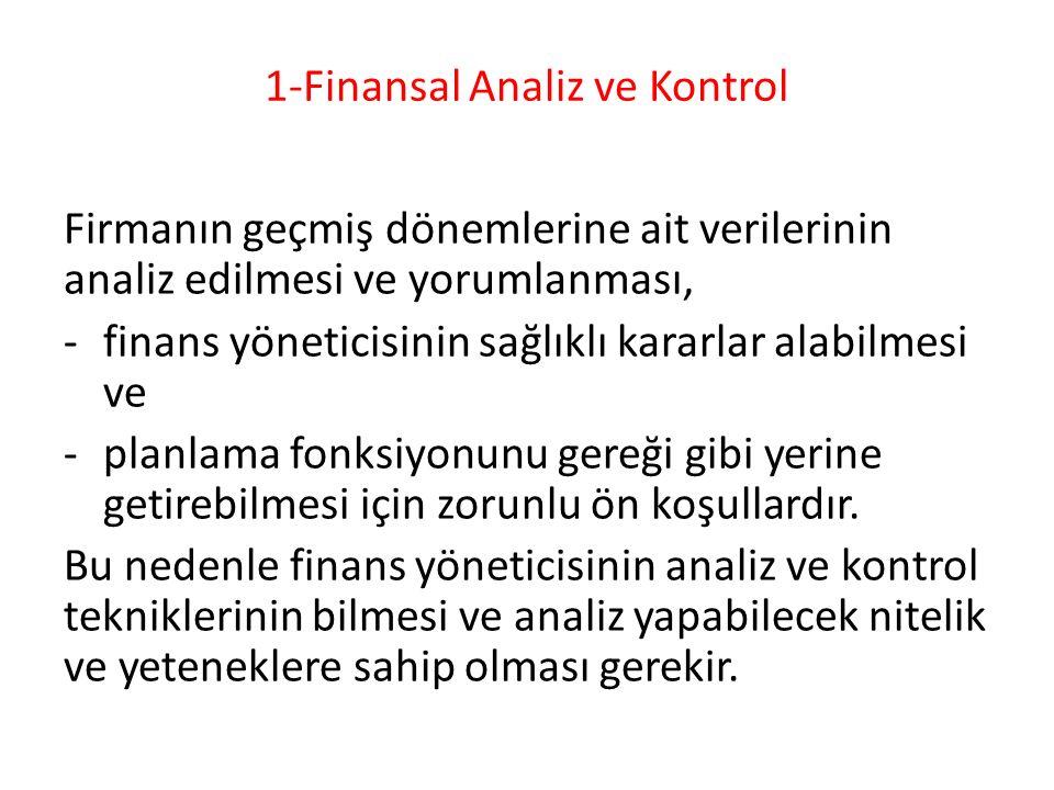 1-Finansal Analiz ve Kontrol