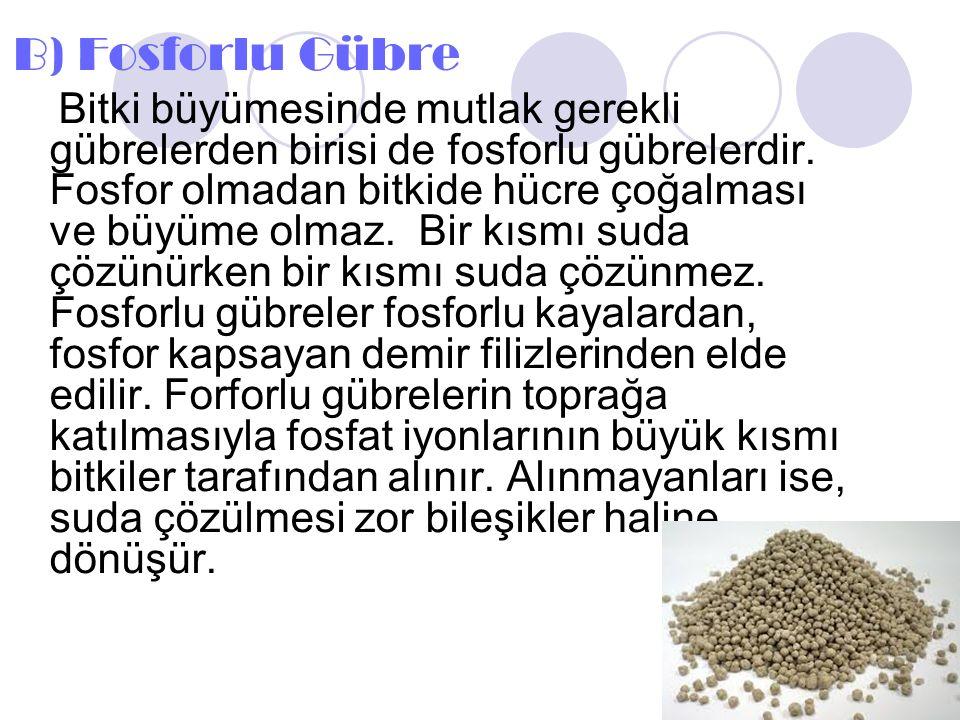 B) Fosforlu Gübre