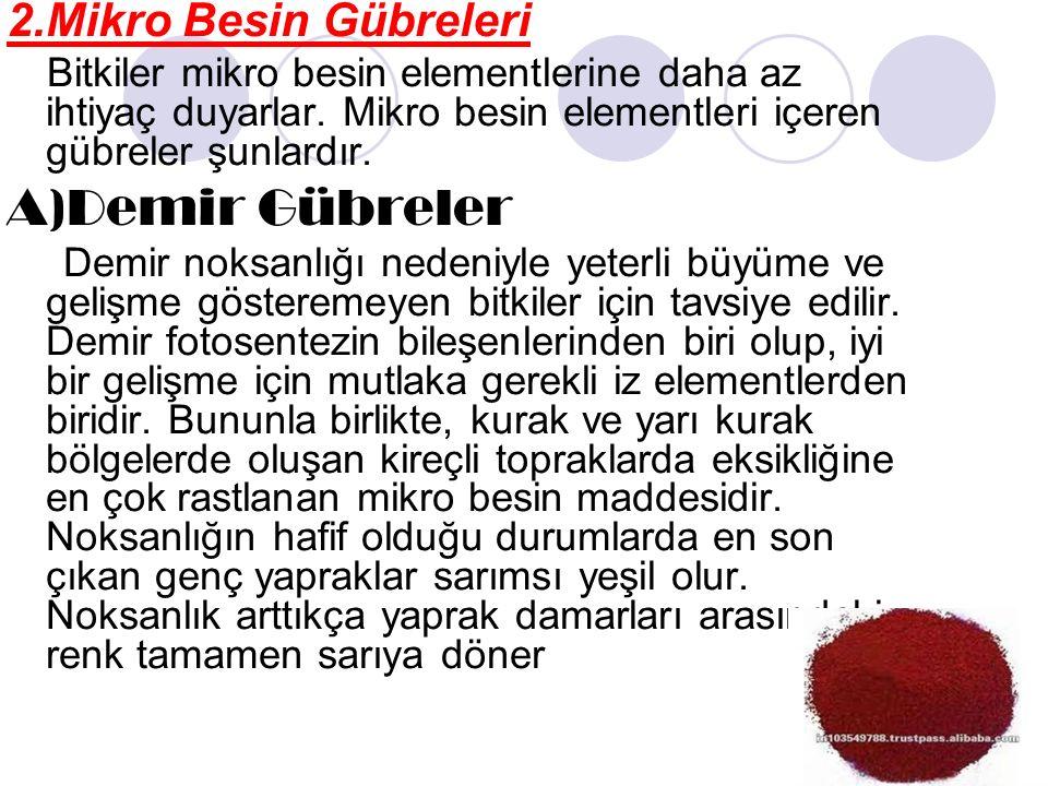 A)Demir Gübreler 2.Mikro Besin Gübreleri