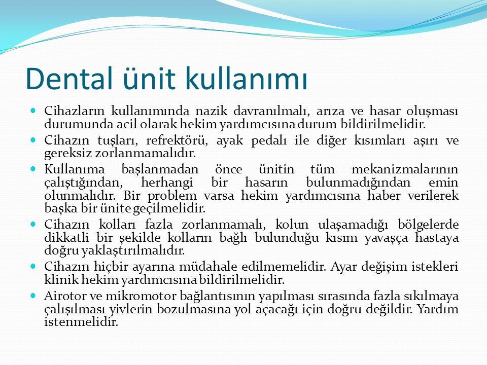 Dental ünit kullanımı