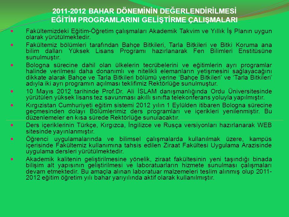 2011-2012 BAHAR DÖNEMİNİN DEĞERLENDİRİLMESİ EĞİTİM PROGRAMLARINI GELİŞTİRME ÇALIŞMALARI
