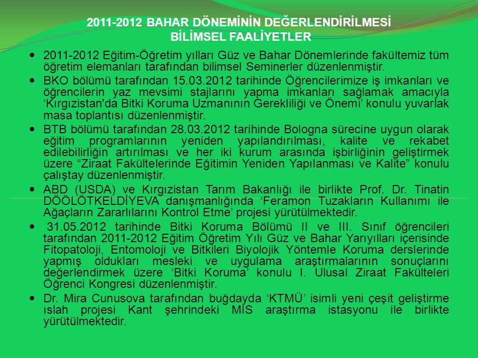 2011-2012 BAHAR DÖNEMİNİN DEĞERLENDİRİLMESİ BİLİMSEL FAALİYETLER
