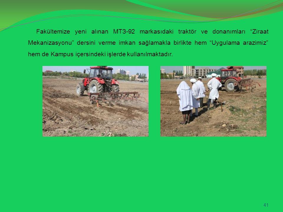 Fakültemize yeni alınan МТЗ-92 markasıdaki traktör ve donanımları Ziraat Mekanizasyonu dersini verme imkan sağlamakla birlikte hem Uygulama arazimiz hem de Kampus içersindeki işlerde kullanılmaktadır.