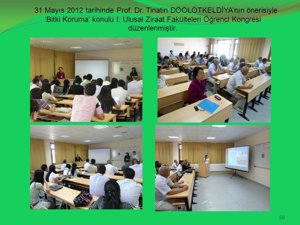 31 Mayıs 2012 tarihinde Prof. Dr