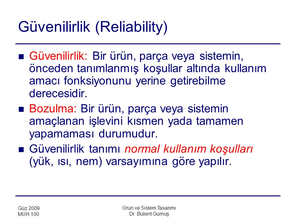 Güvenilirlik (Reliability)