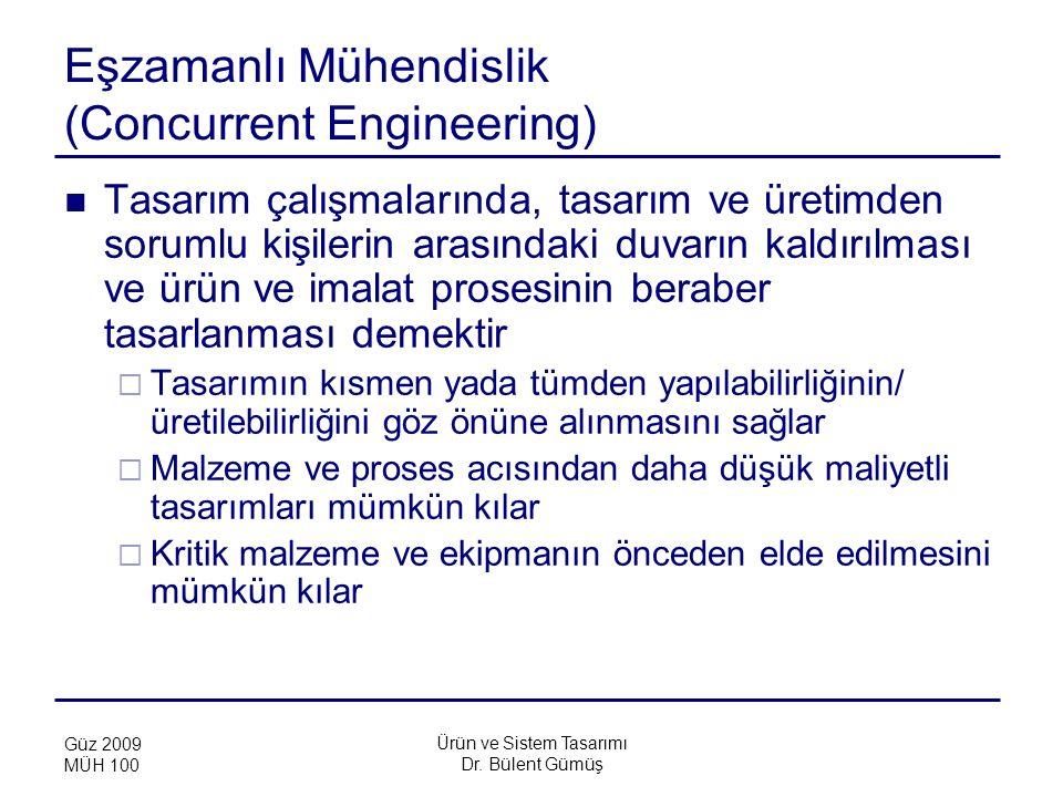 Eşzamanlı Mühendislik (Concurrent Engineering)