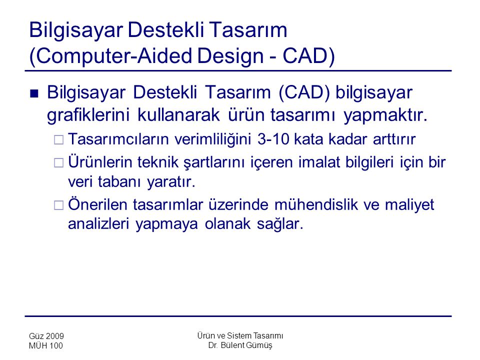 Bilgisayar Destekli Tasarım (Computer-Aided Design - CAD)