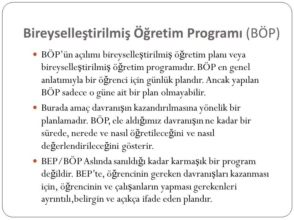 Bireyselleştirilmiş Öğretim Programı (BÖP)